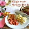 Favorite Mother's Day Breakfast Recipes