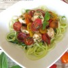 Fresh Caprese with Zoodles {Recipe Makeover}