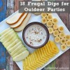 18 Frugal Dips for Outdoor Parties