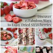 15 Fabulous Ways to Enjoy Dried Strawberries