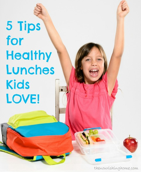 5-Tips-for-Healthy-Lunches-Kids-LOVE