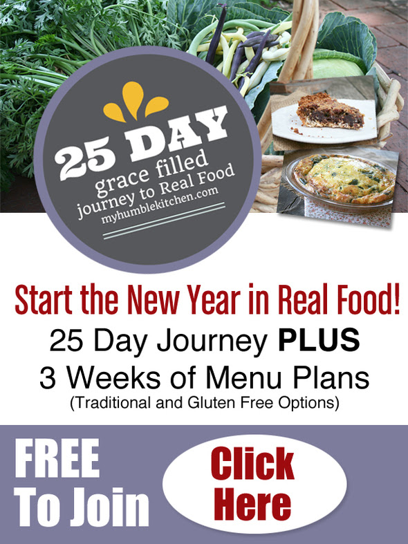 25 Day Grace Filled Journey to Real Food - FREE meal plans, resources & support!