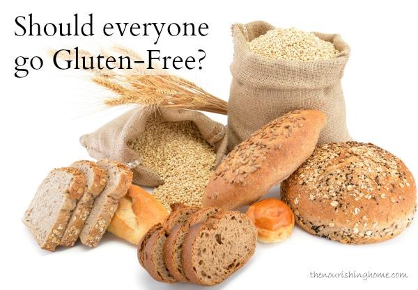Should Everyone Go Gluten-Free