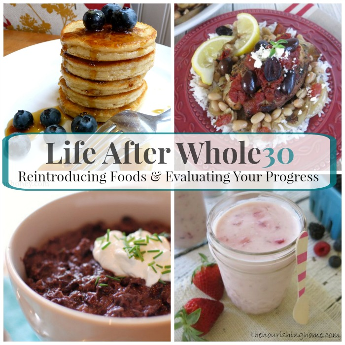 Life After Whole30 How to Successfully Reintroduce Foods & Evaluate Your Progress