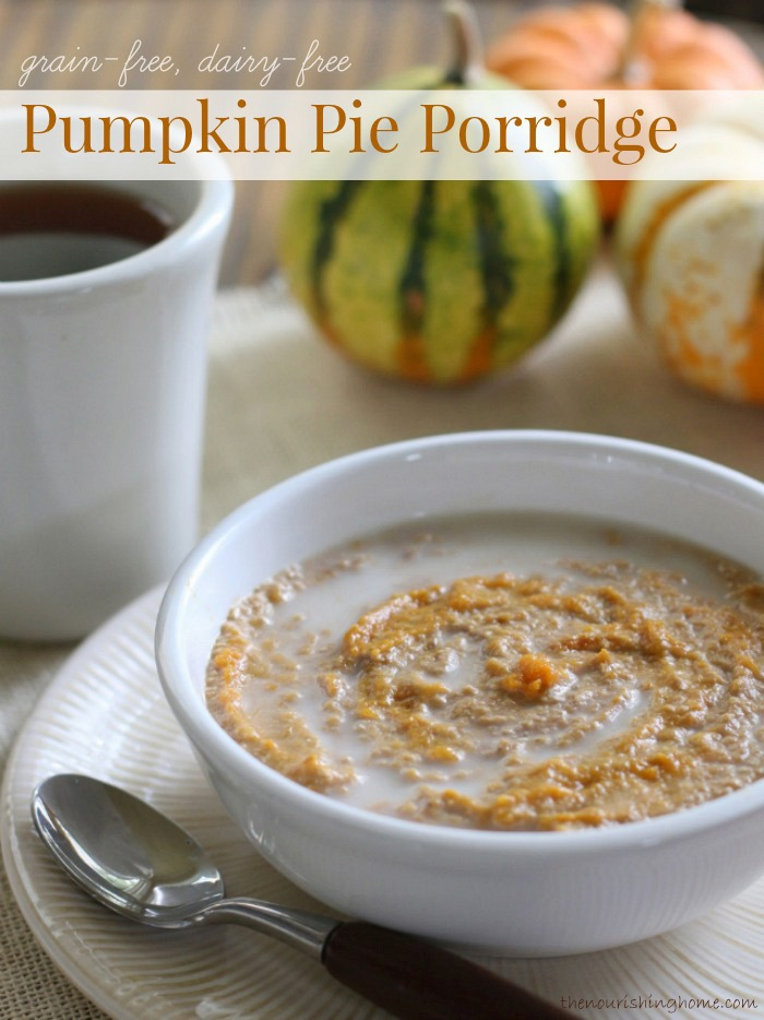 Pumpkin Pie Porridge Grain-Free, Dairy-Free