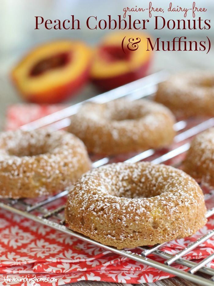 Kid friendly recipes archives the nourishing home this scrumptious gluten free grain free peach cobbler donut recipe easily comes together forumfinder Choice Image