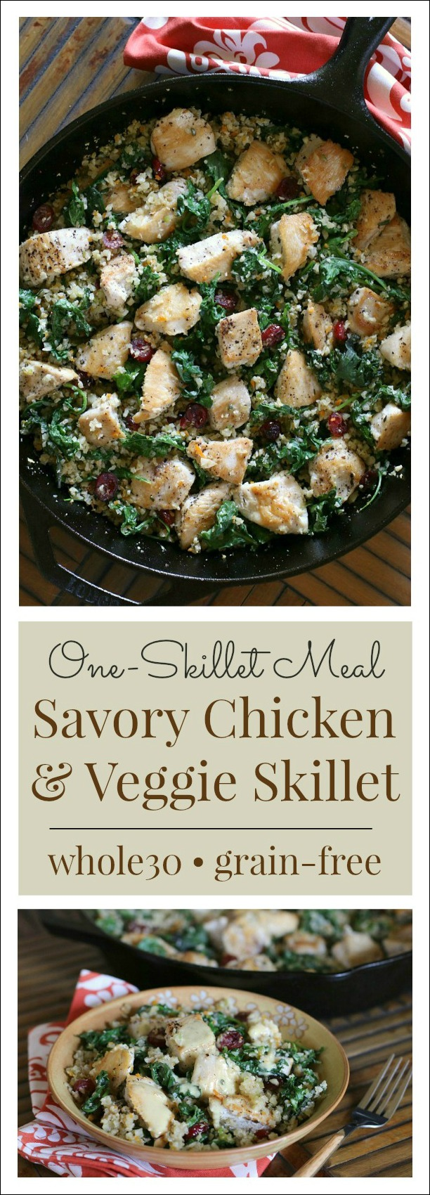 This One-Skillet Savory Chicken & Veggies meal makes it a whole lot easier to stay on track for a healthy dinner! Perfect dinner idea for a Whole30!